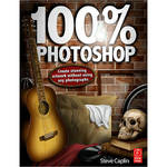 Focal Press Book: 100% Photoshop by Steve Caplin
