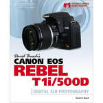 Cengage Course Tech. Book: David Busch's Canon EOS Rebel T1i/500D Guide to Digital SLR Photography by David D. Busch