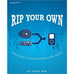 Cengage Course Tech. Book: Rip Your Own by Casey Kim