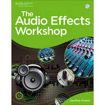Cengage Course Tech. Book/DVD: The Audio Effects Workshop by Geoffrey Francis