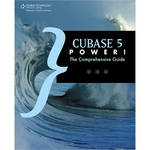Cengage Course Tech. Book: Cubase 5 Power!: The Comprehensive Guide by Robert Guerin, Michael Miller