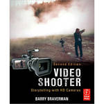 Focal Press Book: Video Shooter by Barry Braverman