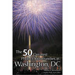 Cengage Course Tech. Book: The 50 Greatest Photo Opportunities in Washington, D.C. by Monica Stevenson