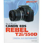 Cengage Course Tech. Book: David Busch's Canon EOS Rebel T2i/550D Guide to Digital SLR Photography by David D. Busch