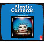 Focal Press Book: Plastic Cameras: Toying with Creativity (Paperback)