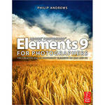 Focal Press Book: Adobe Photoshop Elements 9 for Photographers by Philip Andrews