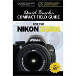 Cengage Course Tech. Book: David Busch's Compact Field Guide for the Nikon D3000 by David D. Busch