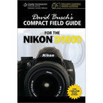 Cengage Course Tech. Book: David Busch's Compact Field Guide for the Nikon D5000 by David Busch