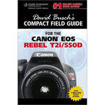 Cengage Course Tech. Book: David Busch's Compact Field Guide for the Canon T2i (550D) by David Busch