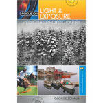 Sterling Publishing Book: Focus on Light & Exposure in Digital Photography, by George Schaub