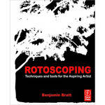 Focal Press Book: Rotoscoping: Techniques and Tools for the Aspiring Artist