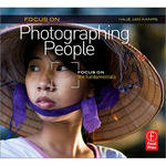Focal Press Book: Focus On Photographing People: Focus on Fundamentals