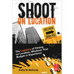 Focal Press Book: Shoot On Location, by Kathy M. McCurdy