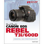 Cengage Course Tech. Book: David Busch's Canon EOS Rebel T3i/600D Guide to Digital SLR Photography