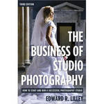 Allworth Book: The Business of Studio Photography, by Edward R. Lilley