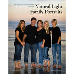 Amherst Media Book: The Digital Photographer's Guide to Natural-Light Family Portraits