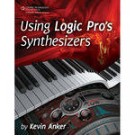 Cengage Course Tech. Book: Using Logic Pro's Synthesizers, 1st Edition