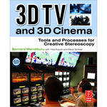 Focal Press 3D TV and 3D Cinema