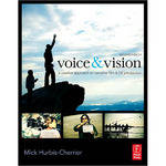 Focal Press Book: Voice & Vision: A Creative Approach to Narrative Film & DV Production (2nd Edition)