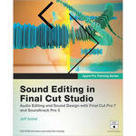Pearson Education Book: Apple Pro Training Series: Sound Editing in Final Cut Studio, 1st Edition