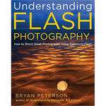 Amphoto Book: Understanding Flash Photography: How to Shoot Great Photographs Using Electronic Flash