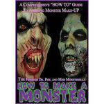 First Light Video DVD: How to Make a Monster: Guide to Applying Prosthetic Make-Up