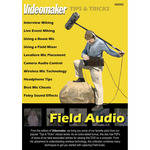 First Light Video DVD: Field Audio