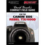 Cengage Course Tech. Book: David Busch's Compact Field Guide for the Canon EOS Rebel T3i/600D