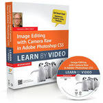 Pearson Education Book & DVD-ROM: Image Editing with Camera Raw in Adobe Photoshop CS5: Learn by Video
