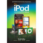 Peachpit Press Book: The iPod Book: How to Do Just the Useful and Fun Stuff with Your iPod and iTunes, 6th Edition