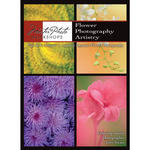 Master Photo Workshops DVD: Flower Photography Artistry by Tony Sweet