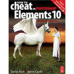 Focal Press Book: How to Cheat in Photoshop Elements 10