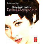 Focal Press Book: Photoshop Effects for Portrait Photographers