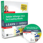 Pearson Education Book & DVD: Adobe InDesign CS5.5 for Creating eBooks: Learn by Video (1st Edition)