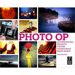 Focal Press Book: Photo Op: 52 Weekly Ideas for Creative Image-Making