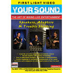 First Light Video DVD: Speakers, Adapters & Trouble Shooting