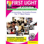 "First Light Video DVD: A-List Screenwriting: The ""T"" Word - Theme"