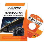 QuickPro Training DVD: Sony Alpha 65: Beyond the Basics