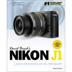 Cengage Course Tech. Book: David Busch's Nikon J1 Guide to Digital Movie Making and Still Photography (1st Edition)
