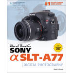 Cengage Course Tech. Book: Sony Alpha A77 Guide to Digital Photography (1st Edition)