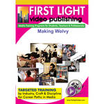 First Light Video DVD: Making Wolvy