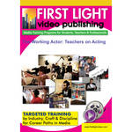 First Light Video DVD: The Working Actor: Teachers on Acting