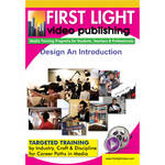 First Light Video DVD: Design An Introduction with Dennis Gent