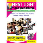 First Light Video DVD: Broadword For The Stage and Screen: The De Longis Method
