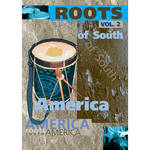 Big Fish Audio DVD: Roots of South America 2