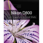 Pearson Education Book: Nikon D800: From Snapshots to Great Shots