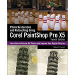 Cengage Course Tech. Book: Photo Restoration and Retouching Using Corel PaintShop Pro X5, 4th ed.