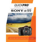 QuickPro DVD: Sony A99 Guide