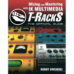 ALFRED Book: Mixing and Mastering with IK Multimedia T-RackS