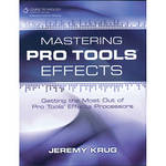 ALFRED Book: Mastering Pro Tools Effects
